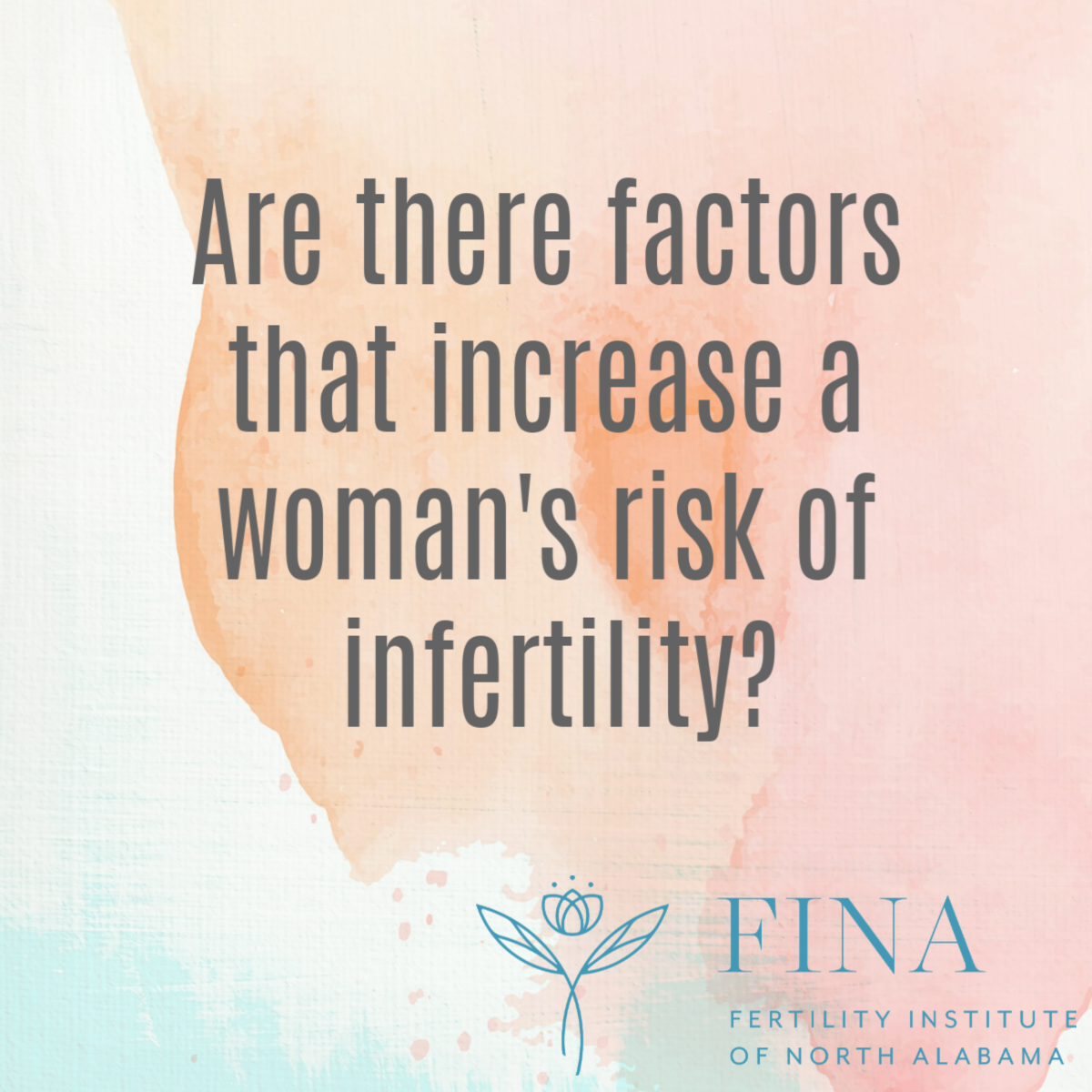 Factors that Increase a Risk of Infertility