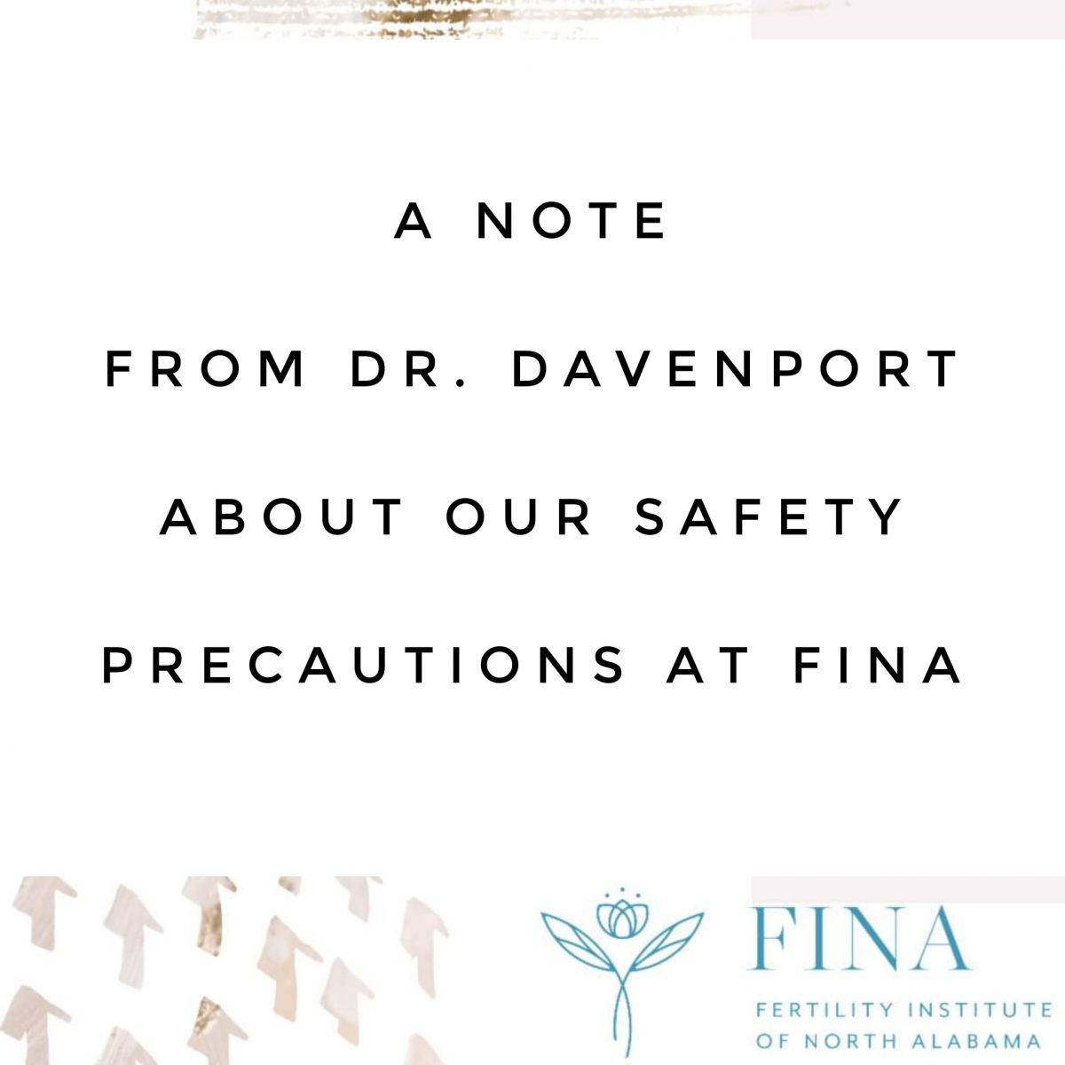 A Note from Dr. Davenport about our Safety Precautions during COVID19